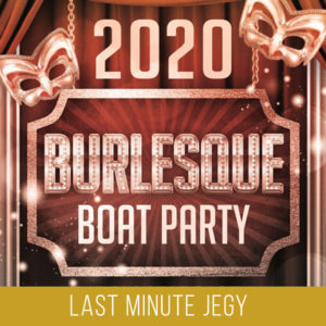 Burlesque Boat Party - Last Minute Jegy